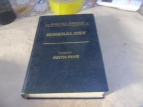 THE ENCYCLOPEDIA OF MINERALOGY (矿物学百科大全)  16开精装英文版   作者 :  KEITH FRYE