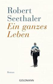 德文 德语小说 Ein ganzes Leben 一生如寄