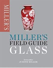 Millers Field Guide: Glass