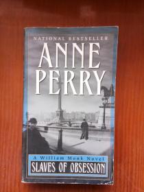 被逼为奴 Slaves of Obsession(Anne Perry) 英文原版