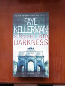 直入黑暗 Straight into Darkness(Faye Kellerman) 英文原版小说