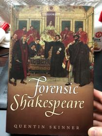 Forensic Shakespeare:Clarendon Lectures in English 斯金纳著作《法律莎士比亚》