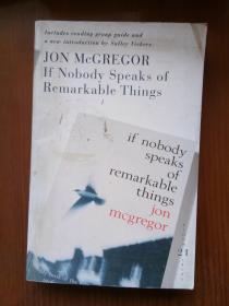 假如无人关注 If Nobody Speaks of Remarkable Things(Jon McGregor) 英文原版