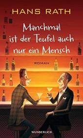 德国 德文 德语小说 Manchmal ist der Teufel auch nur ein Mensch 有时候,魔鬼是人之常情