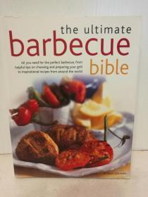 终极烧烤圣经  The Ultimate Barbecue Bible (美食与烹调)英文原版书