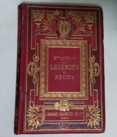 LEGENDES ET RECITS 传奇故事(金边书口)1876年出版