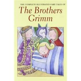 Brothers Grimm The Complete Fairy Tales Jacob、Wilhelm Grimm WordsworthEditionsLt9781853268984 Jacob Wilhelm Grimm WordsworthEditionsLtd 2000-01 9781853268984