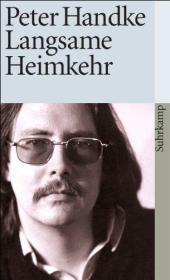 德文 德语小说 Langsame Heimkehr 缓慢的归乡 彼得·汉德克 奥地利