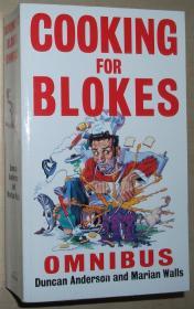 英文原版书 Cooking For Blokes Omnibus: Cooking for Blokes and Flash Cooking for Blokes Paperback – 2002 by Dr Duncan Anderson (Author)