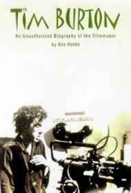 Tim Burton: An Unauthorized Biography Of The Filmmaker (renaissance Books Director)