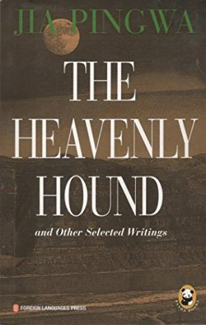 The Heavenly Hound and Other Selected Writings