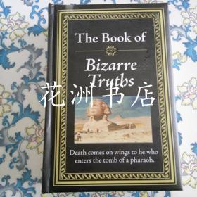 THE BOOK OF BIZARRE TRUTBS
