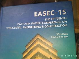 EASEC-15 THE FIFTEENTH EAST ASIA-PACIFIC CONFERENCE ON STRUCTURAL ENGINEERING&CONSTRUCTION