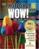 PHOTOSHOP CS/CS2 WOW!BOOK:美国最经典的Photoshop图书品牌