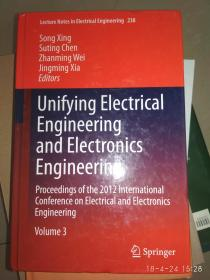 Unifying Electrical Engineering and Electronics Engineering(统一的电气工程和电子工程)【论文集】 正版