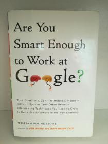 William Poundstone:Are You Smart Enough to Work at Google ? (企业研究/谷歌) (精装版) 英文原版书