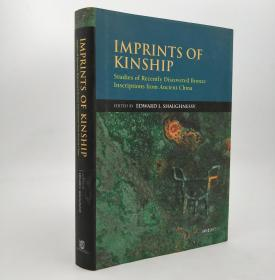 Imprints of Kinship: Studies of Recently Discovered Bronze Inscriptions from Ancient China