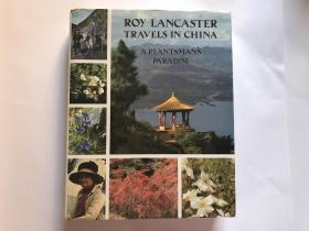Travels in China: A Plantmans Paradise C