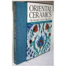 The Worlds Great Collections Oriental Ceramics Volume 9 The Freer Gallery of Art