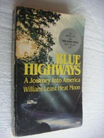 BLUE HIGHWAYS (A Journey into America,William Least Heat Moon)《蓝色公路-深入美国 游记》书口三面刷黄 插图本