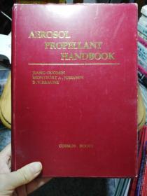 【英文版】Aerosol Propellant Handbook(作者蒋国民签赠钱旭红教授   16开精装本 私藏)