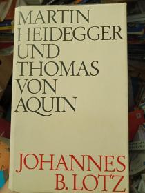 珍藏图书 外文原版 正版现货 MARTIN HEIDEGGER UND THOMAS VON AQUIN 马丁海德格尔和托马斯冯奎因