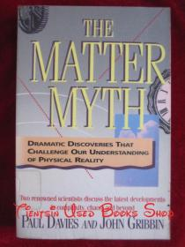 The Matter Myth: Dramatic Discoveries That Challenge Our Understanding of Physical Reality(英语原版 平装本)物质神话:挑战人类宇宙观的大发现(又译《物质神话:挑战我们对物理现实理解的戏剧性发现》)