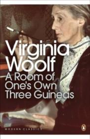 Modern Classics Room Of Ones Own Three Guineas (penguin Modern Classics)