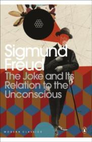 Modern Classics Joke And Its Relation To The Unconscious (penguin Modern Classics)