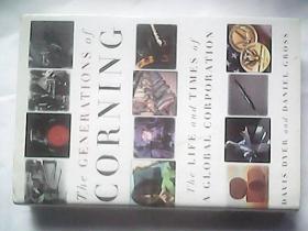 The GENERATIONS of CORNING (世代的康宁)【精装,英文原版】原价: USA25.00
