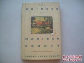 THE BRIDGES OF MADISON COUNTY 英文版 廊桥遗梦 精装版
