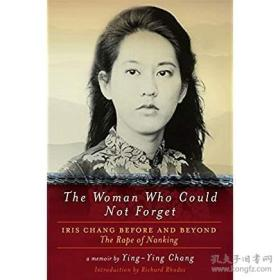 The Woman Who Could Not Forget不能忘却的女性(张纯如),精装附多幅照片,九五品