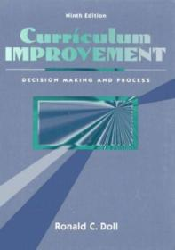 Curriculum Improvement: Decision Making And Process (9th Edition)