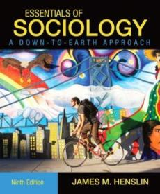 Essentials Of Sociology  A Down-to-earth Approach (9th Edition)