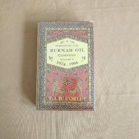 A History Of  THE BURMAH OIL COMPANY VOLUME 2    1924-1966 缅甸石油公司的历史第2卷