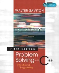 Problem Solving With C++: The Object Of Programming  Fifth Edition