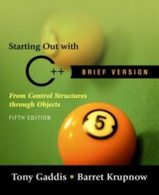 Starting Out With C++ Brief (5th Edition)