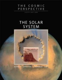 The Cosmic Perspective: The Solar System (6th Edition)