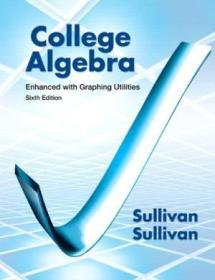 College Algebra Enhanced With Graphing Utilities (6th Edition)