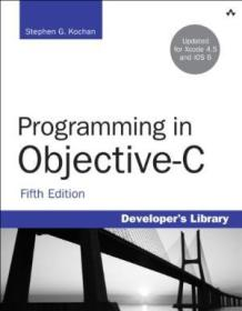 Programming In Objective-c (5th Edition) (developers Library)