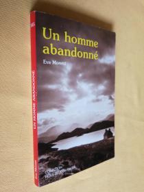 法文原版 Un Homme Abandonné.Eva Moretti