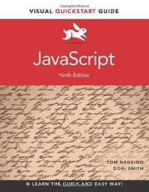 Javascript: Visual Quickstart Guide (9th Edition) (visual Quickstart Guides)