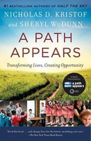 A Path Appears: Transforming Lives  Creating Opportunity