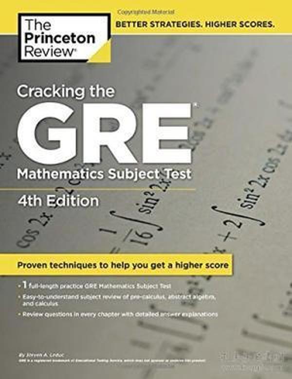 Cracking the GRE Mathematics Subject Test, 4th Edition (Graduate School Test Preparation)