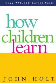 How Children Learn (classics In Child Development)