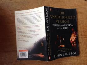 The unauthorized version:truth and fiction in the bible