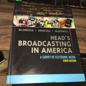 Heads Broadcasting in America: A Survey of Electronic Media(TENTH EDITION)
