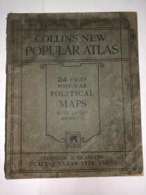 Collins new popular atlas  24 pages post-war political maps  民国
