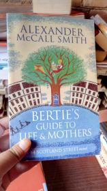 44 Scotland Street #9: Bertie's Guide to Li