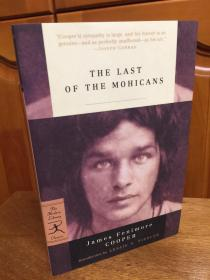 Last of the Mohicans by James Fenimore Cooper -- 库珀 《最后的莫西干人》- modern library 出品